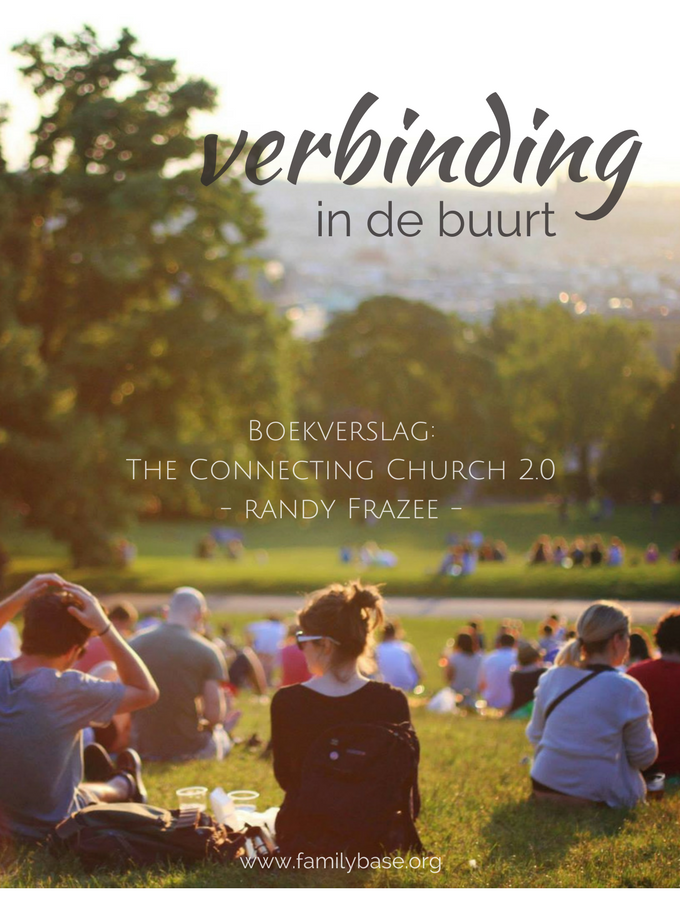 Verbinding in de buurt – The connecting church 2.0