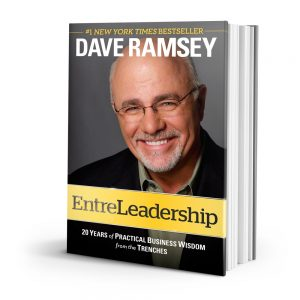 Build Strong Business Relationships with EntreLeadership by Dave Ramsey
